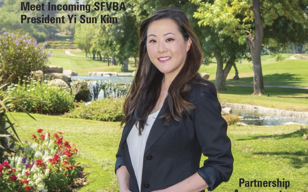 SFVBA Incoming President Yi Sun Kim Profiled in Valley Lawyer